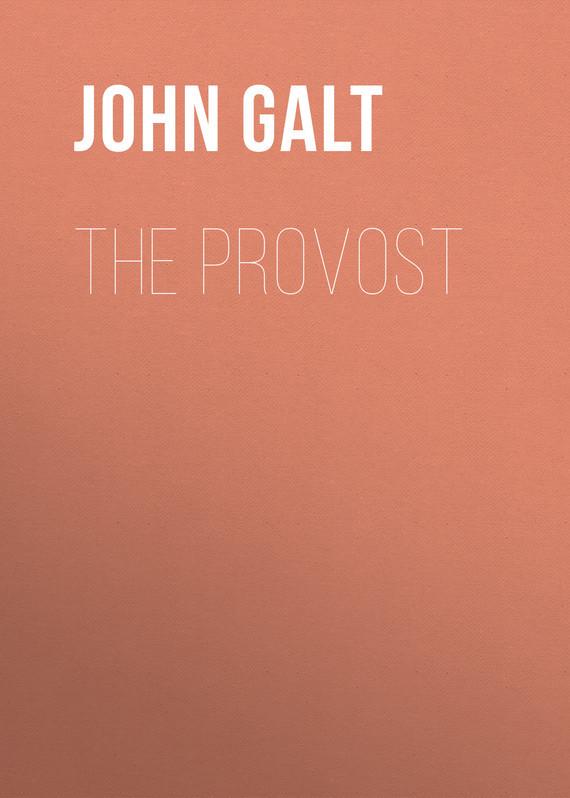 John Galt The Provost donald luskin i am john galt today s heroic innovators building the world and the villainous parasites destroying it isbn 9781118100967
