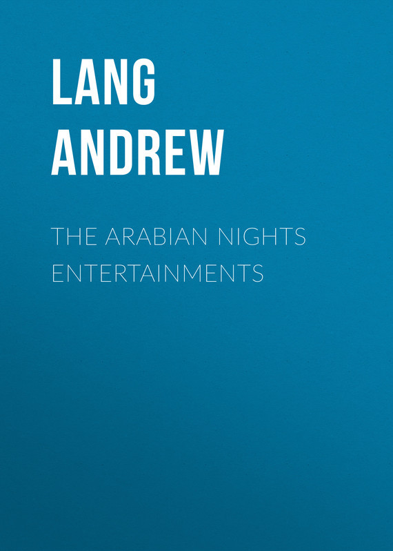 Lang Andrew The Arabian Nights Entertainments lang andrew angling sketches