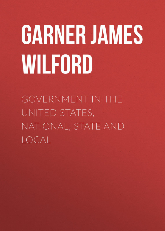 Garner James Wilford Government in the United States, National, State and Local cultural landscape preservation in united states national parks