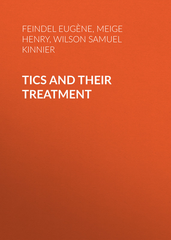 Tics and Their Treatment