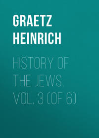 - History of the Jews, Vol. 3 (of 6)