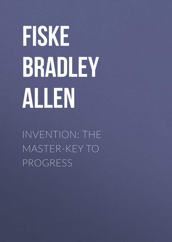 Fiske Bradley Allen Invention: The Master-key to Progress the invention of curried sausage
