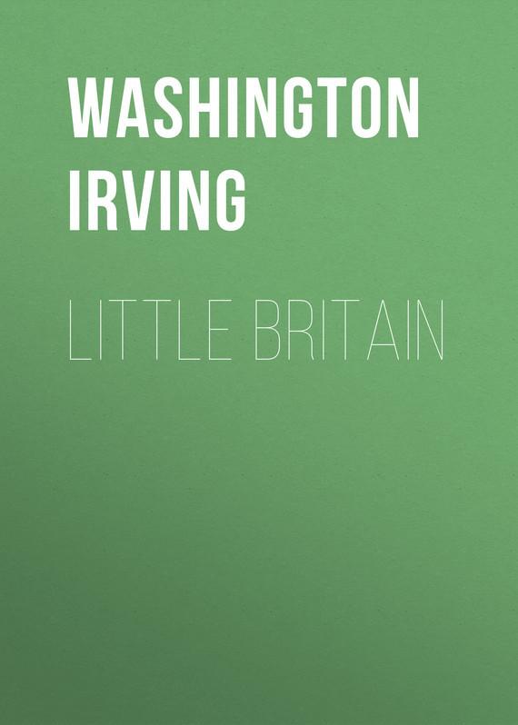 Вашингтон Ирвинг Little Britain prehistoric britain