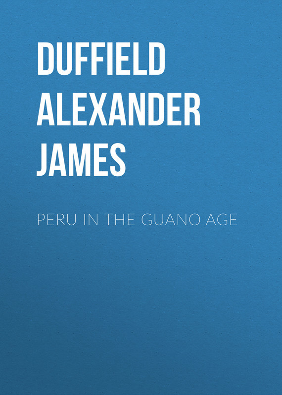 Duffield Alexander James Peru in the Guano Age guano apes guano apes bel air 2 lp