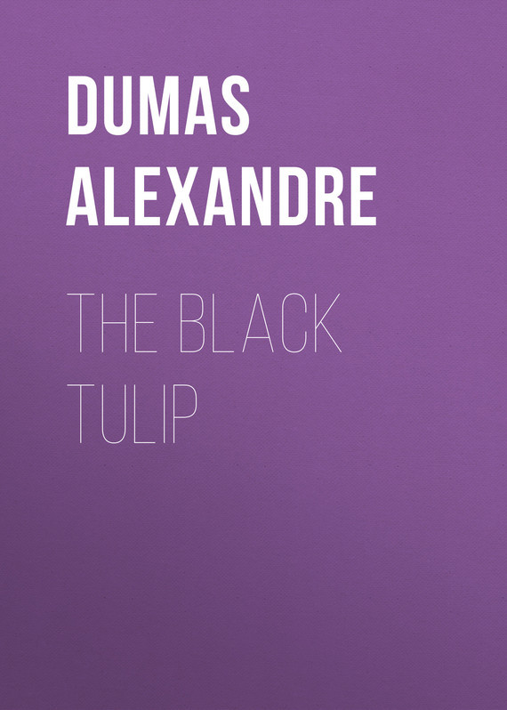 Dumas Alexandre The Black Tulip dumas alexandre the royal life guard or the flight of the royal family