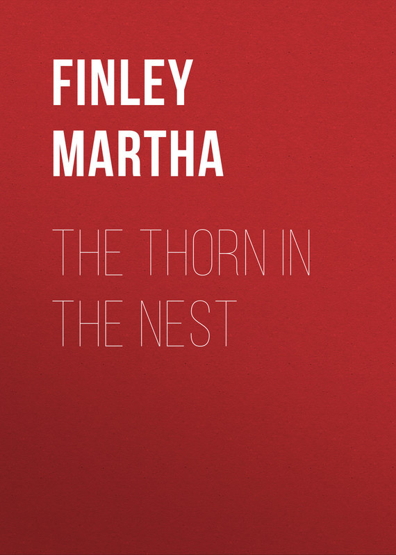 Finley Martha The Thorn in the Nest robert finley robert finley goin platinum