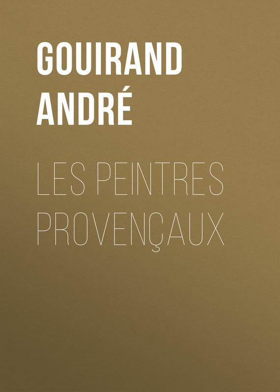 Gouirand André Les Peintres Provençaux andré hazes jr antwerp