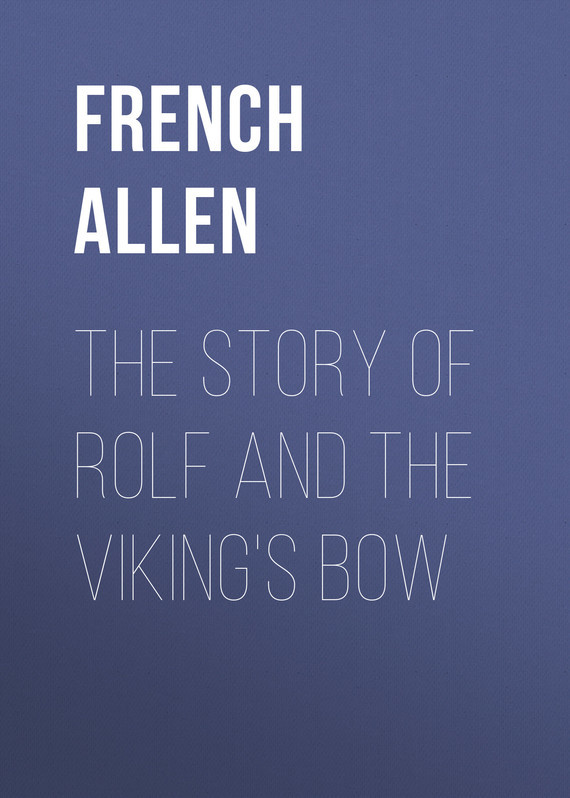 French Allen The Story of Rolf and the Viking's Bow пальто alix story alix story mp002xw13vuo