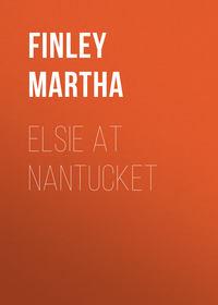 - Elsie at Nantucket