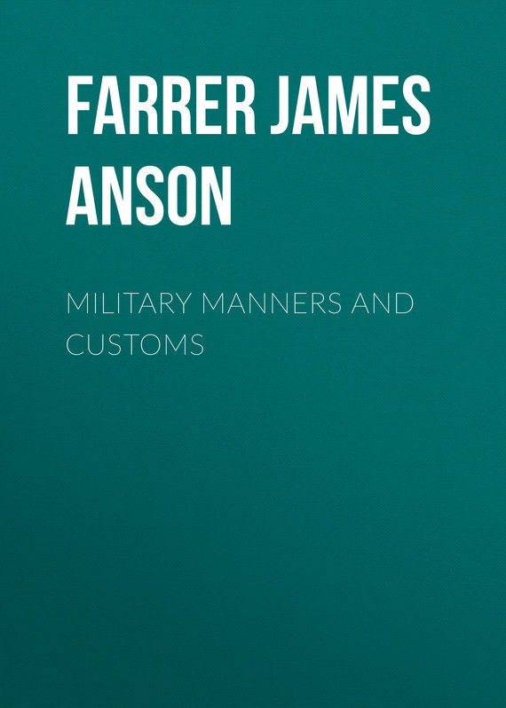 Farrer James Anson Military Manners and Customs french manners