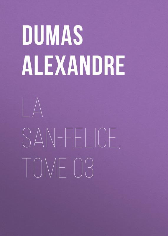 La San-Felice, Tome 03