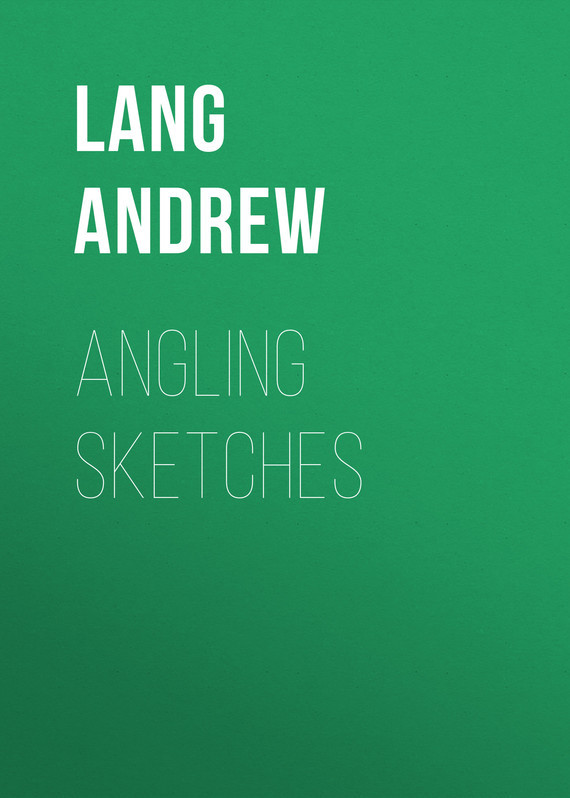 Lang Andrew Angling Sketches цена 2017