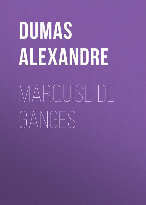Александр Дюма Marquise De Ganges джинсы hilfiger denim dw0dw02390 911 harlem blue stretch