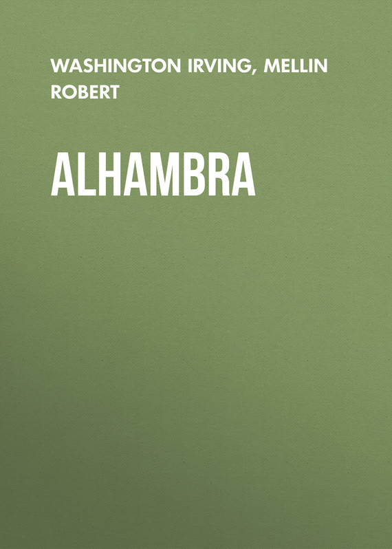 Washington Irving Alhambra washington irving wolfert s roost and miscellanies