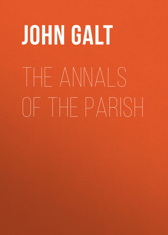 John Galt The Annals of the Parish the grand scribe s records v 1 – the basic annals of pre–han china