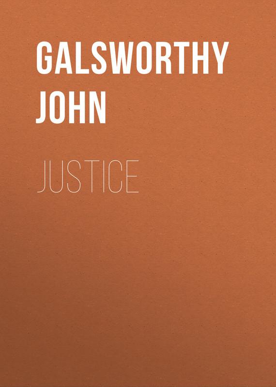 Galsworthy John Justice galsworthy john strife
