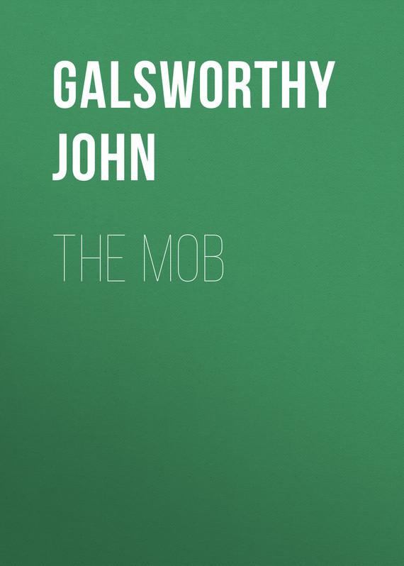 Galsworthy John The Mob