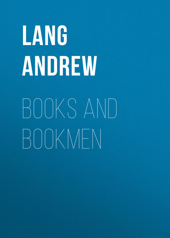Lang Andrew Books and Bookmen цена 2017