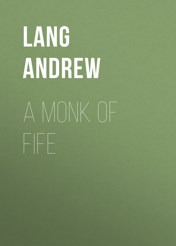 Lang Andrew A Monk of Fife lang a lang tales of troy and greece