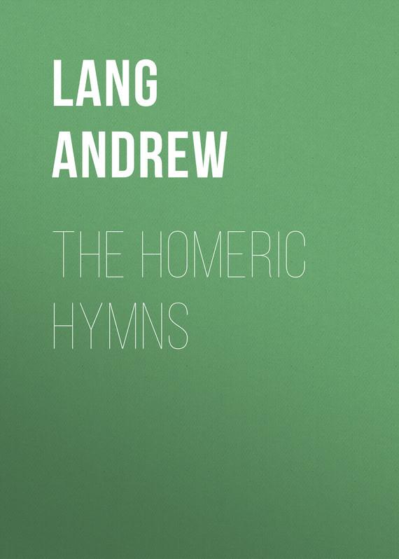 Lang Andrew The Homeric Hymns все цены