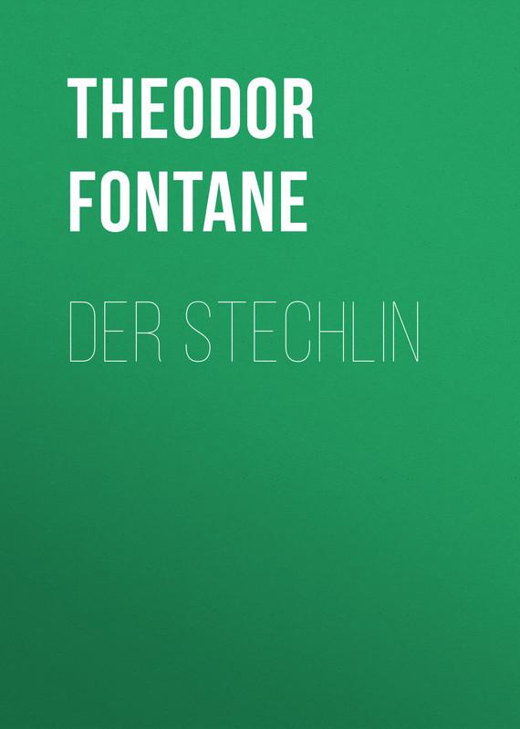 Theodor Fontane Der Stechlin сапоги quelle der spur 1013540