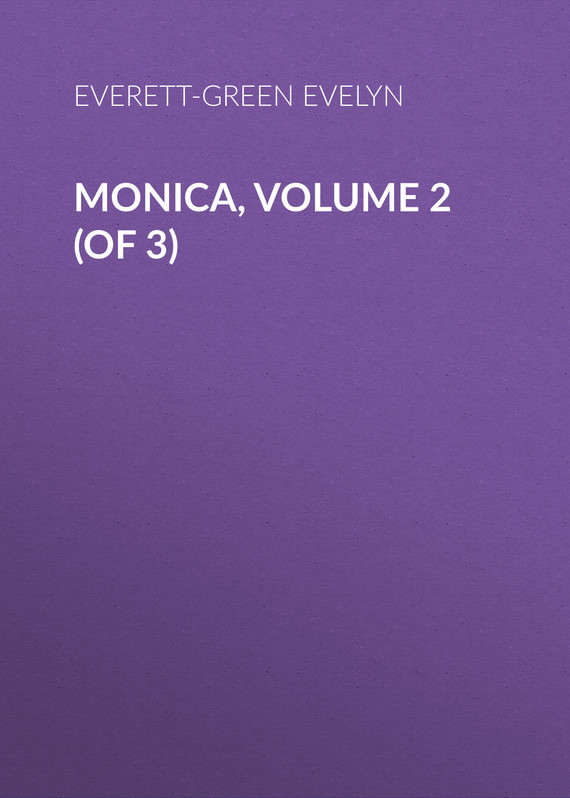Everett-Green Evelyn Monica, Volume 2 (of 3) inhuman volume 3
