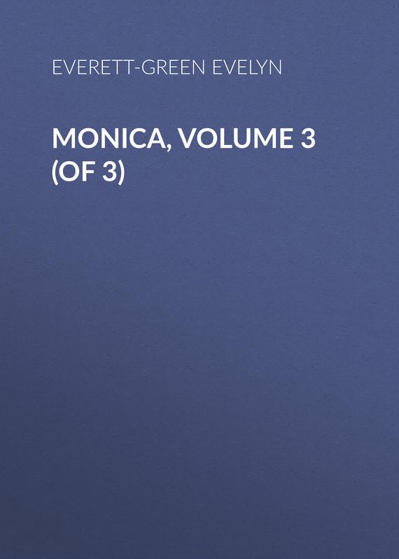Everett-Green Evelyn Monica, Volume 3 (of 3) uncanny x men volume 3