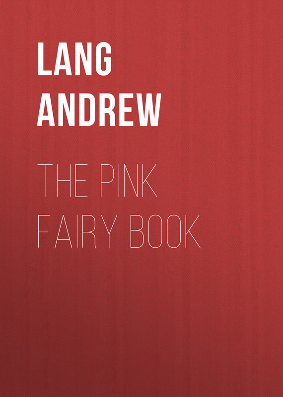 Lang Andrew The Pink Fairy Book