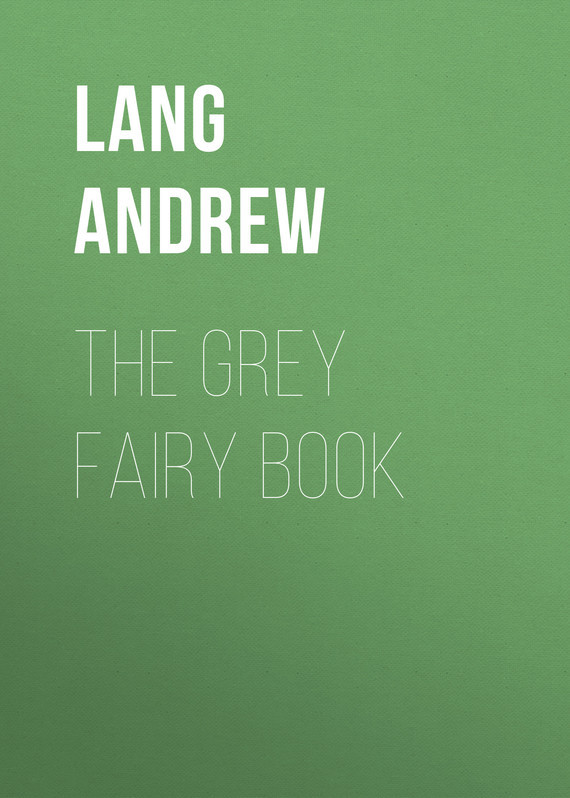 Lang Andrew The Grey Fairy Book the fairy doll