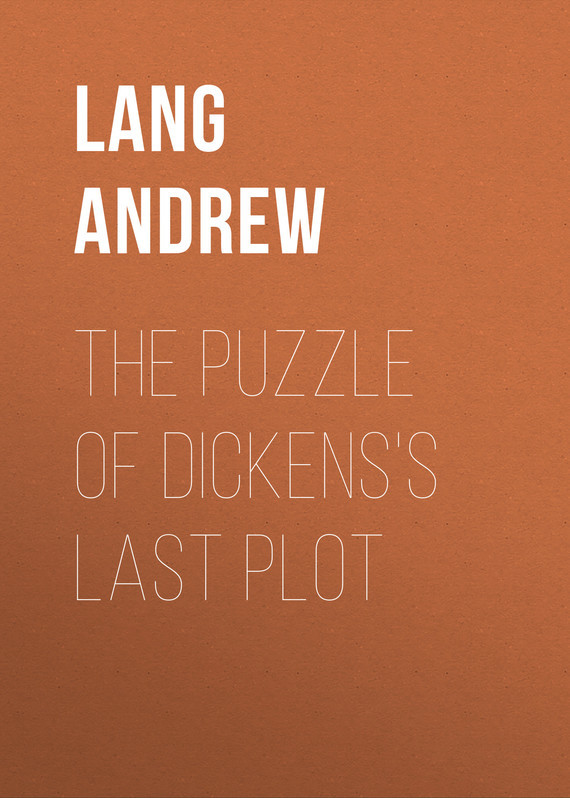 Lang Andrew The Puzzle of Dickens's Last Plot все цены