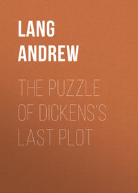 Lang Andrew - The Puzzle of Dickens's Last Plot