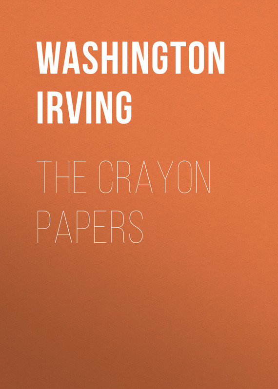 Washington Irving The Crayon Papers