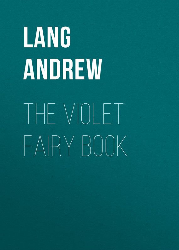 Lang Andrew The Violet Fairy Book