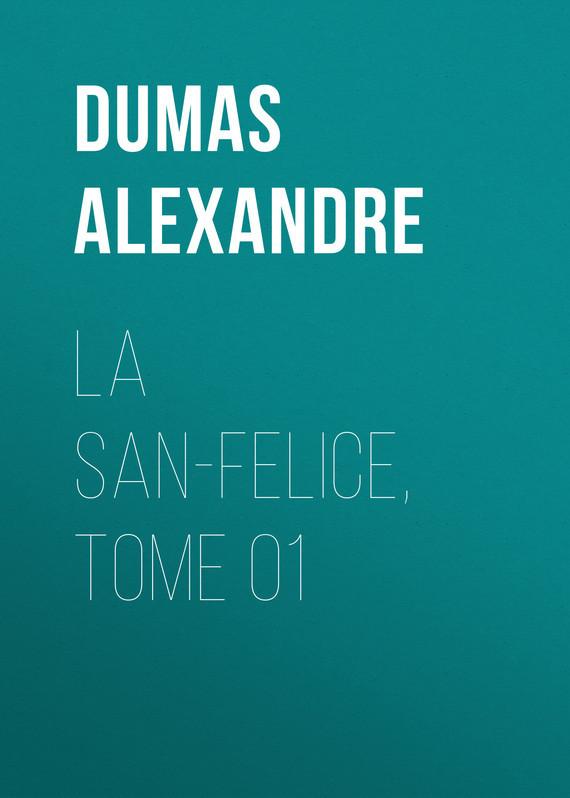 La San-Felice, Tome 01