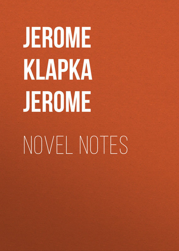 Джером Клапка Джером Novel Notes цена