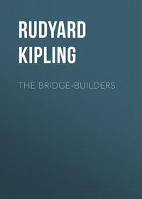 - The Bridge-Builders