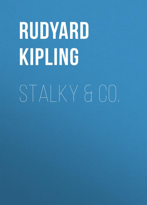 Редьярд Киплинг Stalky & Co. редьярд киплинг лиспет