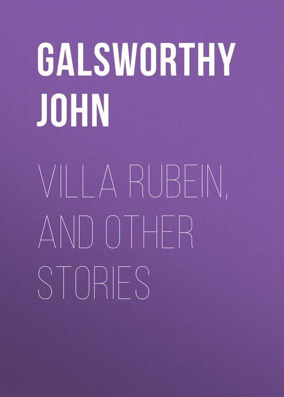 Galsworthy John Villa Rubein, and Other Stories vitaly mushkin erotic stories top ten