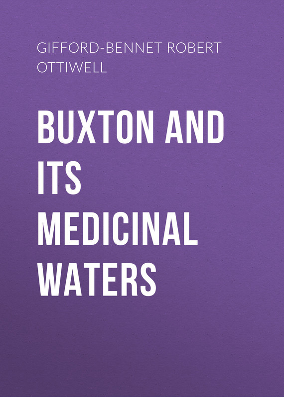 Gifford-Bennet Robert Ottiwell Buxton and its Medicinal Waters