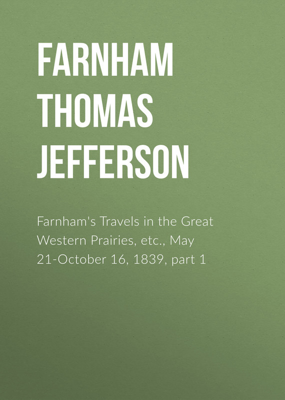 Farnham Thomas Jefferson Farnham's Travels in the Great Western Prairies, etc., May 21-October 16, 1839, part 1 powermadd trail star sereis handguard system green manufacturer powermadd manufacturer part number pm14103 ad stock photo actual parts may vary
