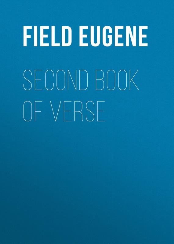 Field Eugene Second Book of Verse penguin book of american verse