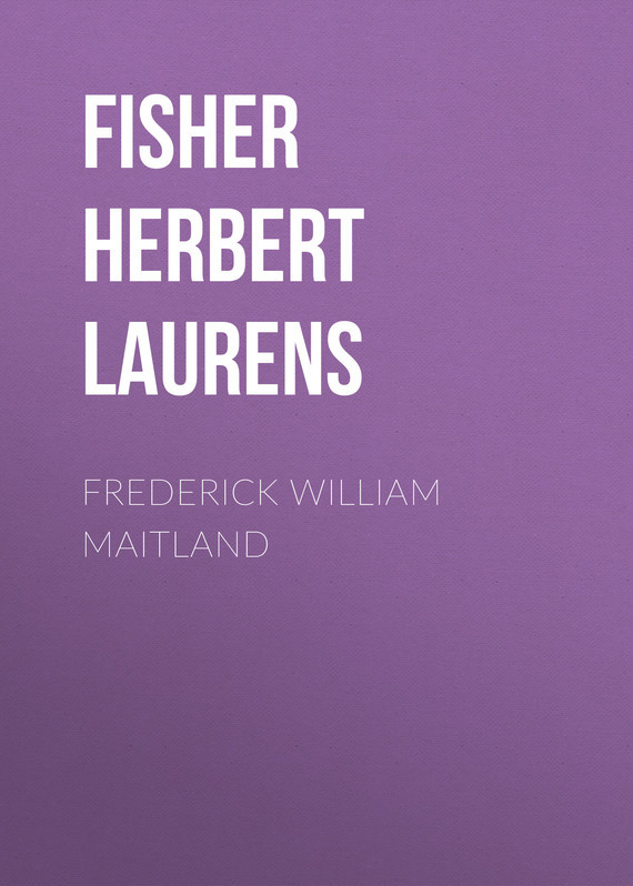 Fisher Herbert Albert Laurens Frederick William Maitland