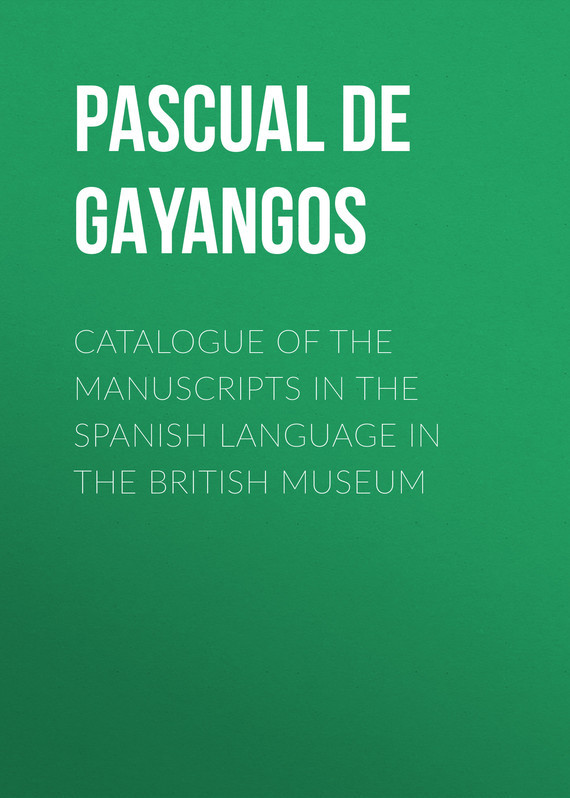 Pascual de Gayangos Catalogue of the Manuscripts in the Spanish Language in the British Museum british museum around the world colouring book