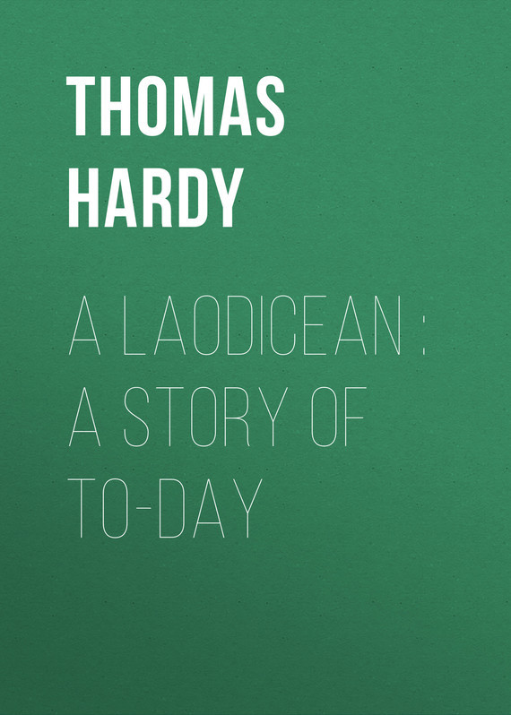 Thomas Hardy A Laodicean : A Story of To-day пальто alix story alix story mp002xw13vuo