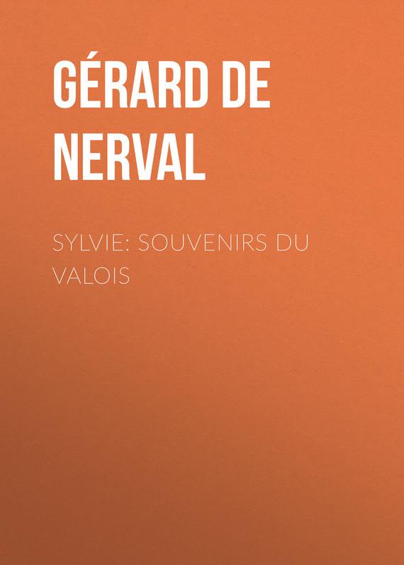 Gérard de Nerval Sylvie: souvenirs du Valois салатник souvenirs de paris 15см 1108160