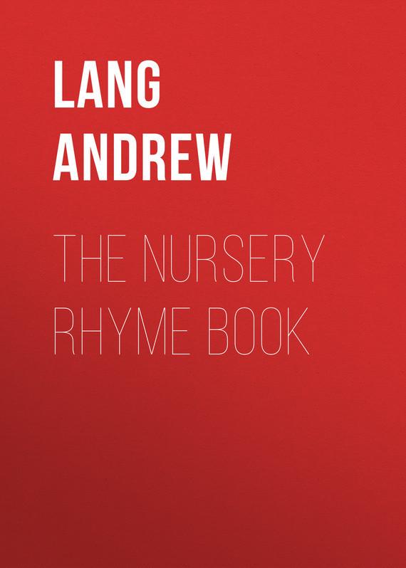 Lang Andrew The Nursery Rhyme Book футболка с полной запечаткой мужская printio rock in rio фестиваль рок музыки