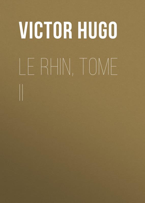Виктор Мари Гюго Le Rhin, Tome II