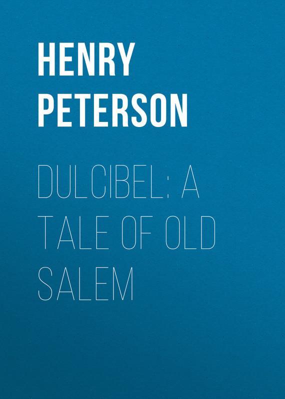 Henry Peterson Dulcibel: A Tale of Old Salem salem s lot
