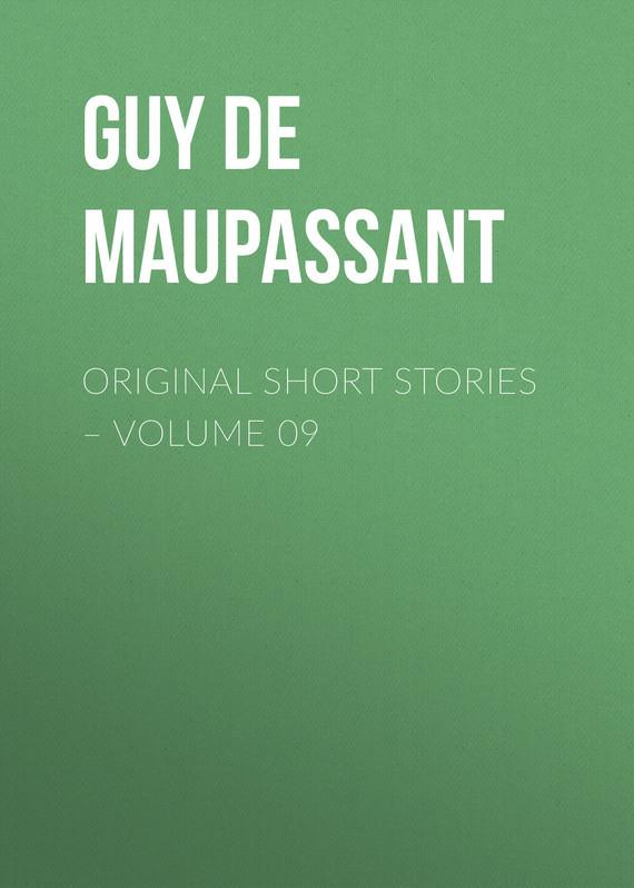 Ги де Мопассан Original Short Stories – Volume 09 vitaly mushkin erotic stories top ten