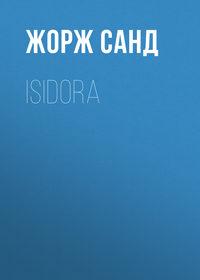 Жорж Санд - Isidora